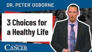 3 Choices for a Healthy Life (video)