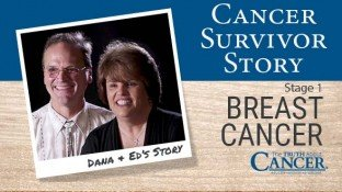 Cancer Survivor Story: Dana & Ed (Breast Cancer)