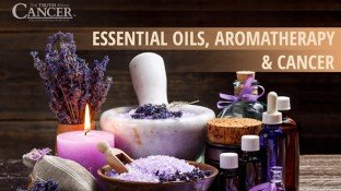 The Healing Benefits of Aromatherapy for Cancer Patients