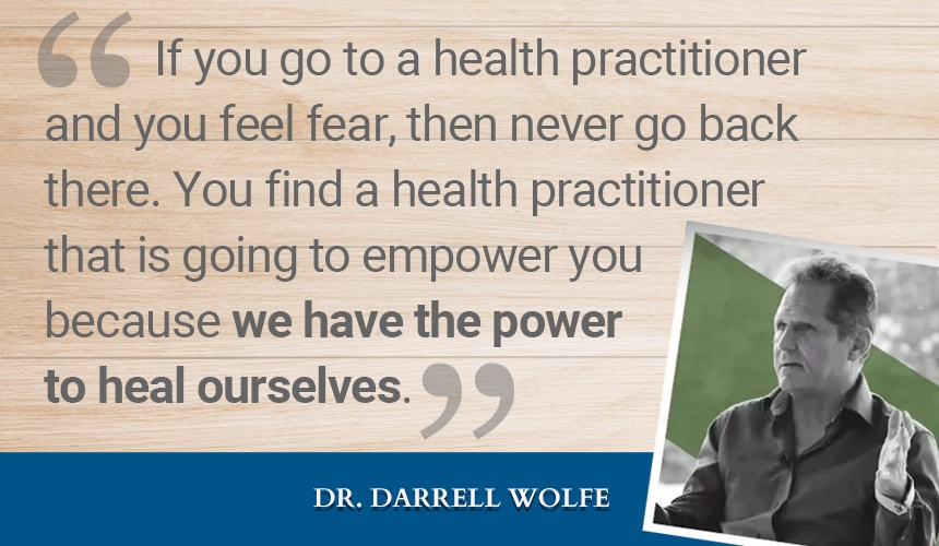Natural-Health-Practitioner-quote-Darrell-Wolfe