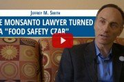 "Jeffrey Smith tells the story about the Monsanto lawyer who turned FDA ""Food Safety Czar"""