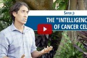 "Sayer Ji - The ""intelligence"" of Cancer Cells"
