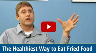 The Healthiest Way to Eat Fried Food (video)