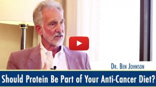 Should Protein Be Part of Your Anti-Cancer Diet? (video)