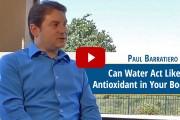 vid-Water-Antioxidant-Paul-Baratierro-fi