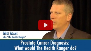 Prostate Cancer Diagnosis: What Would The Health Ranger Do? (video)