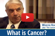 Vid-Webster-Kehr-What-is-Cancer