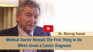 Medical Doctor Reveals The First Thing to Do When Given a Cancer Diagnosis (video)