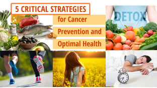 5 Critical Strategies for Cancer Prevention and Optimal Health