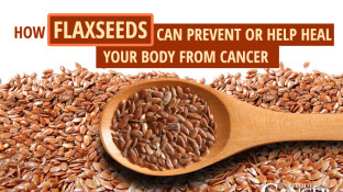 How Flaxseeds Can Help Heal Your Body From Cancer