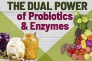 the power of probiotics and enzymes