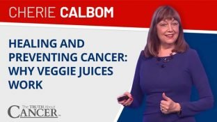Can Juicing Fight Cancer? (with Cherie Calbom)