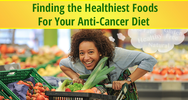 healthiest foods for an anti-cancer diet