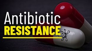 Antibiotic Resistance is One of the Biggest Threats to Humanity