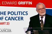 g edward griffin on the politics of cancer