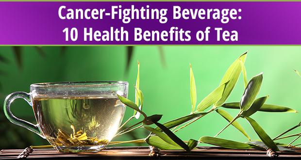 10 health benefits of tea