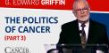 The Politics of Cancer (Part 3) – The Marriage of...