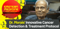 Dr. Morais' Innovative Cancer Detection &...