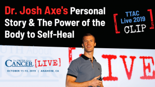 Dr. Josh Axe on the Power of the Body to Self Heal (video)