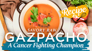 Savory Raw Gazpacho: A Cancer Fighting Champion {Recipe}
