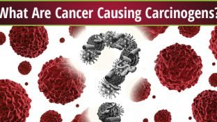 What Are Cancer Causing Carcinogens?