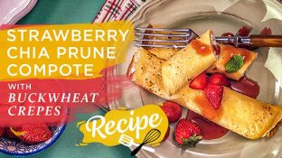 Strawberry Chia Prune Compote with Buckwheat Crepes