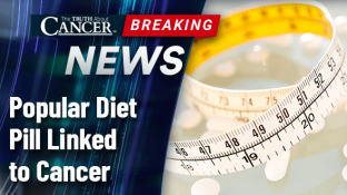 Popular Diet Pill Linked to Cancer
