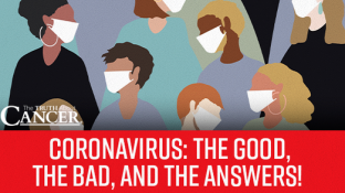 "CORONAVIRUS: ""The Good, the Bad, and the Answers!"""