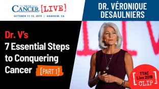Dr. V's 7 Essential Steps to Conquering Cancer - Part 1 (video)