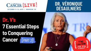 Dr. V's 7 Essential Steps to Conquering Cancer - Part 2 (video)