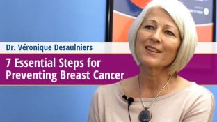 7 Essential Steps for Preventing Breast Cancer (video)