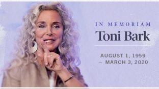 In Memoriam - Toni Bark