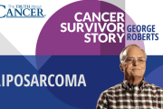 Cancer Survivor Story - George Roberts - Liposarcoma