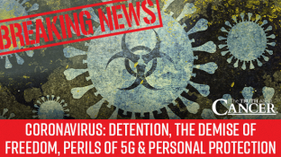 Coronavirus: Detention, the Demise of Freedom, the Perils of 5G & Personal Protection