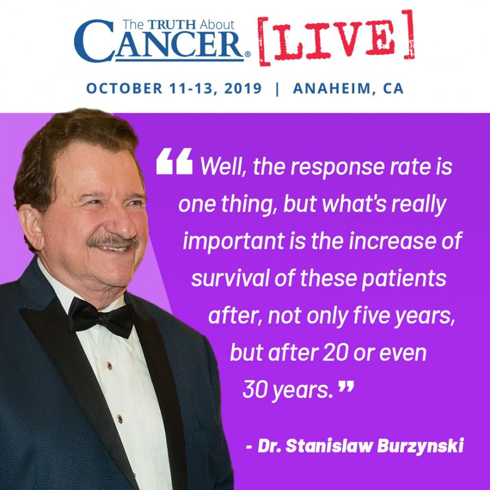 Dr. Stanislaw Burzynski Quote - Cancer Treatment Response Rate