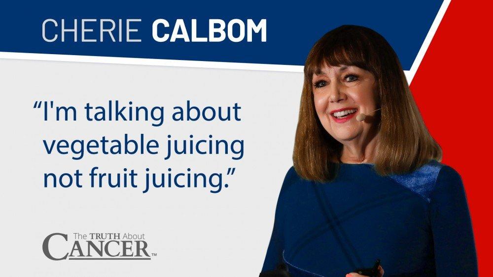 Cherie Calbom The Juice Lady Quote