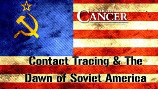 Contact Tracing & The Dawn of Soviet America