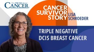 Cancer Survivor Story: Lisa Schroeder