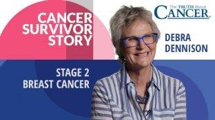 Cancer Survivor Story: Debra Dennison