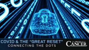 COVID & the Great Reset - Connecting the Dots