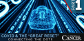 COVID & the Great Reset – Connecting the...