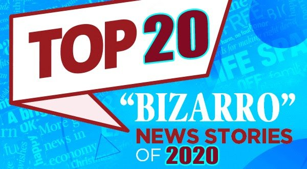 bizarre News 2020