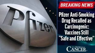 """Pfizer Anti-Smoking Drug Recalled as Carcinogenic: Vaccines Still """"Safe and Effective"""""""