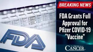 """BREAKING: FDA """"Approves"""" Pfizer/BioNTech COVID-19 Vaccine (Behind Closed Doors)"""