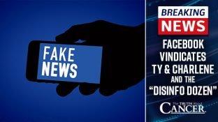 """Facebook Vindicates Ty & Charlene and the """"Disinfo Dozen"""""""